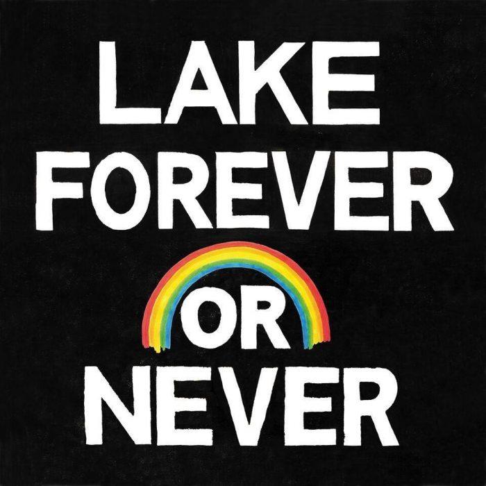 Lake - Forever or Never