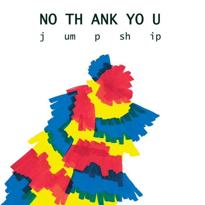 No Thank You - Jump Ship