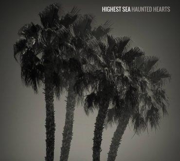 Highest Sea - Haunted Hearts