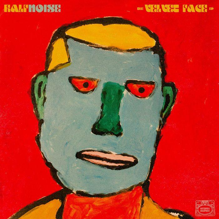 Halfnoise - The Velvet Face
