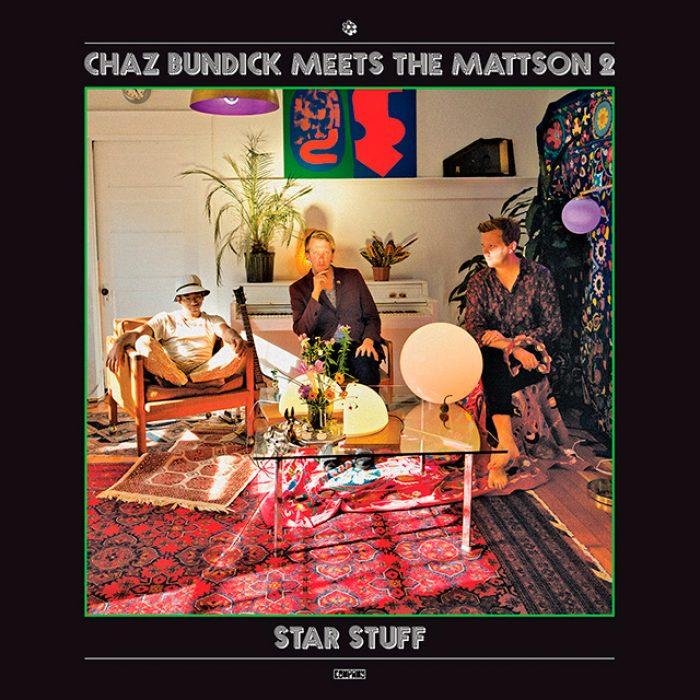 Chaz Bundick Meets The Mattson 2 - Star Stuff