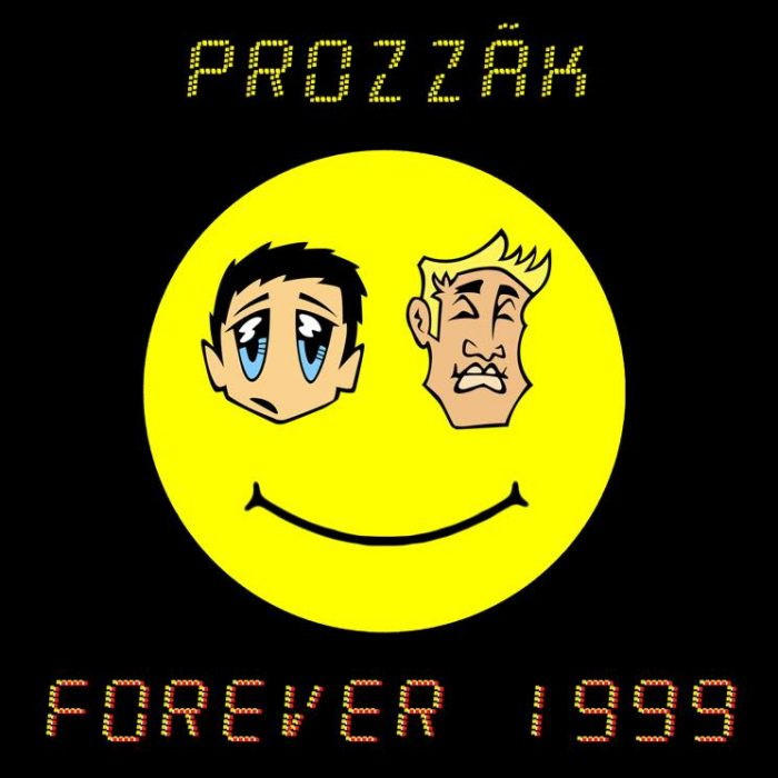 Prozzäk - Forever 1999