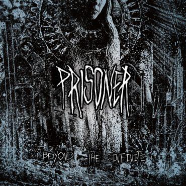 Prisoner - Beyond The Infinite
