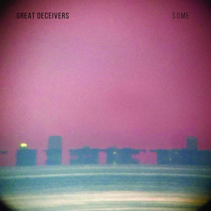 Great Deceivers - Some