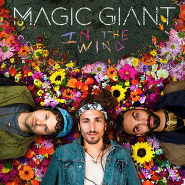 Magic Giant - In The Wind