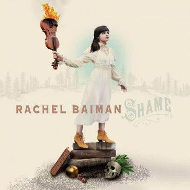 Rachel Baiman - Shame
