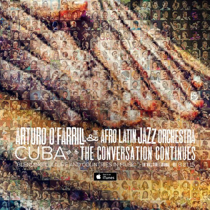 Arturo O'Farrill - Cuba: The Conversation Continues