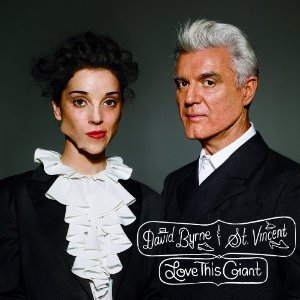 David Byrne & St Vincent - Love this Giant