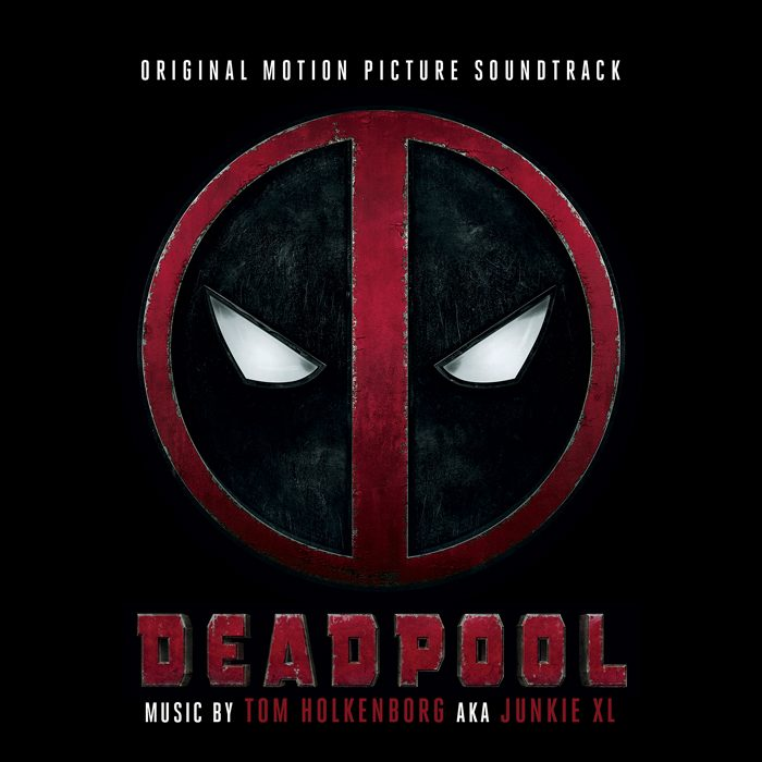 Deadpool (Movie) - Soundtrack