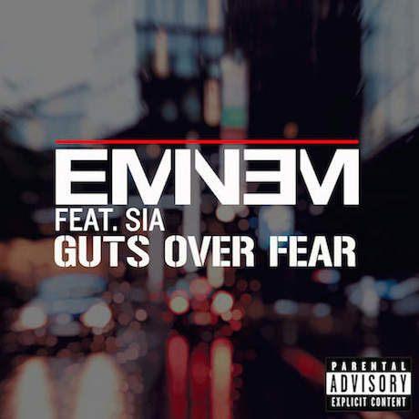 Eminem - Guts Over Fear (ft. Sia)