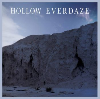 Hollow Everdaze - Hollow Everdaze