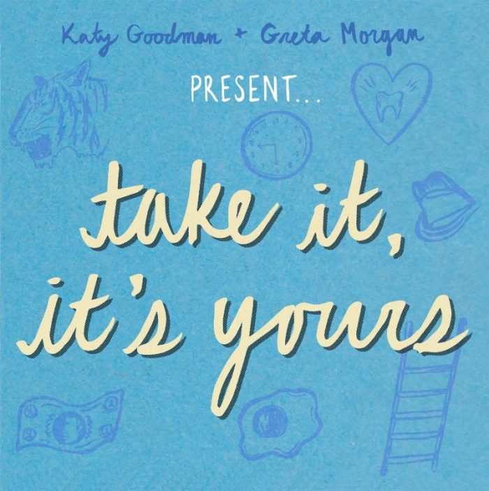 Katy Goodman And Greta Morgan - Take it, it's yours