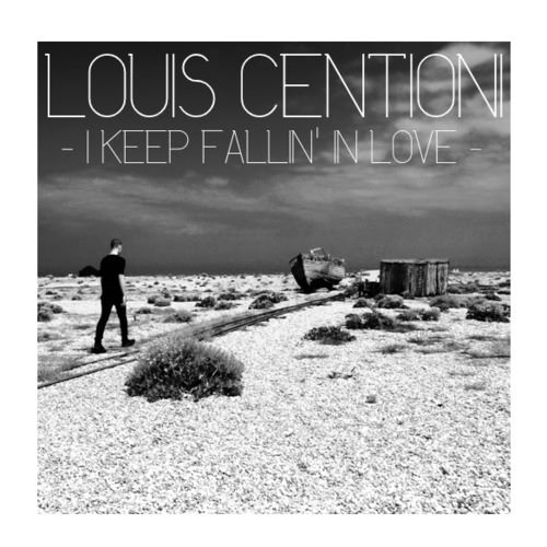 Louis Centioni - I Keep Fallin' In Love