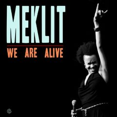 Meklit - We Are Alive