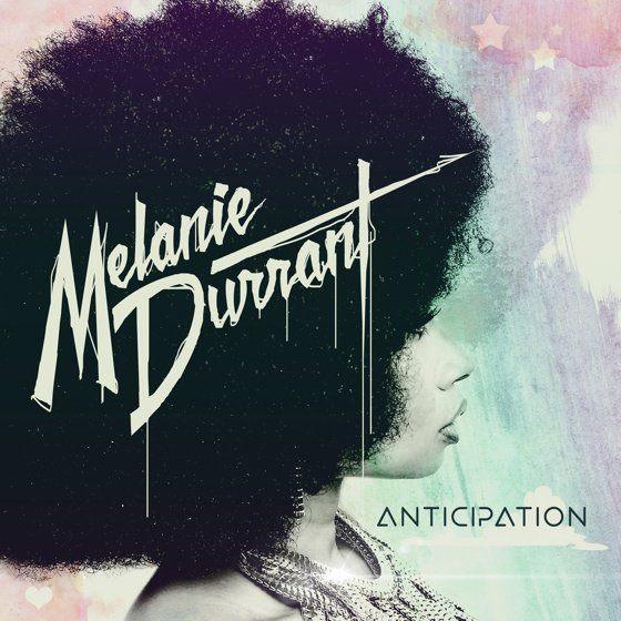 Melanie Durrant - Anticipation