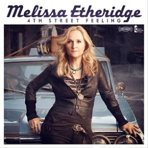 Melissa Etheridge - 4th Street Feeling