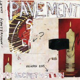 Pavement - The Secret History Vol. 1