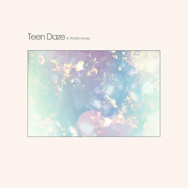 Teen Daze - Another Night
