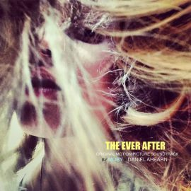 The Ever After (Movie) - Soundtrack (OST)