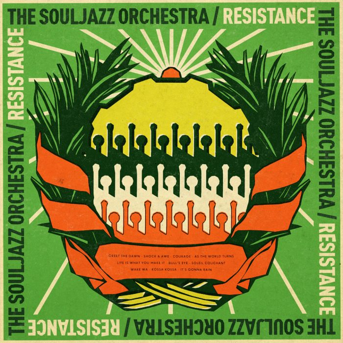 The Souljazz Orchestra - Resistance