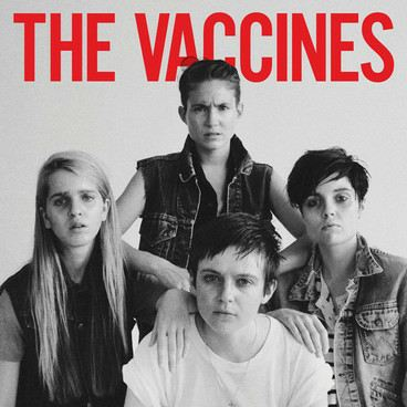 The Vaccines - The Vaccines come of Age