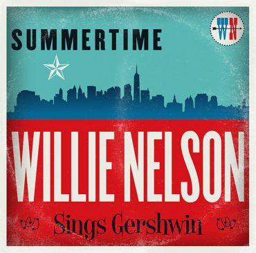 Willie Nelson - Summertime: Willie Nelson Sings Gershwin