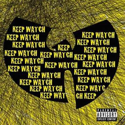 Wu-Tang Clan - Keep Watch