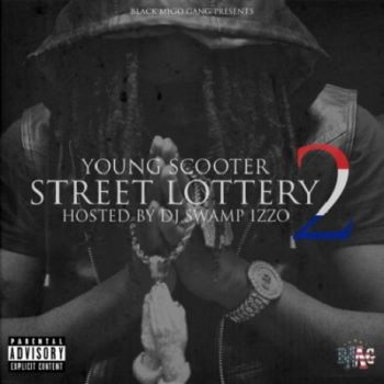Young Scooter - Street Lottery 2